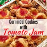 Cornmeal Cookies with Tomato Jam Pinterest pin