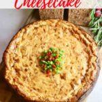 Savory Havarti and Sun-Dried Tomato Cheesecake Pinterest Pin