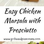 Easy Chicken Marsala with Prosciutto