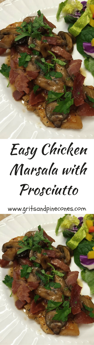 Easy Chicken Marsala with Prosciutto is an Italian entrée with chicken breasts sauteed with mushrooms and prosciutto, topped with Marsala wine sauce.