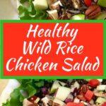 Healthy Wild Rice Chicken Salad Pinterest Pin 1