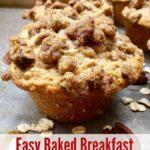 Easy Baked Breakfast Oatmeal Muffins Pinterest pin.