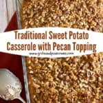 Pinterest pin for sweet potato casserole with pecan topping.