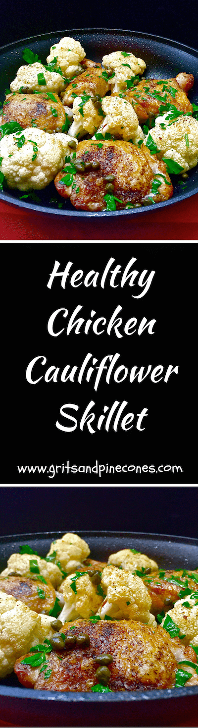 Healthy Chicken Cauliflower Skillet is delicious pan-sauteed chicken baked with cauliflower, topped with sherry vinegar, parsley, & capers.