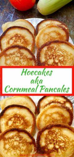 Easy Hoecakes aka Cornmeal Pancakes Pinterest Pin