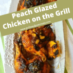 Pinterest pin with peach glazed chicken on a white plate.