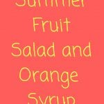 Summer Fruit Salad with Orange Syrup