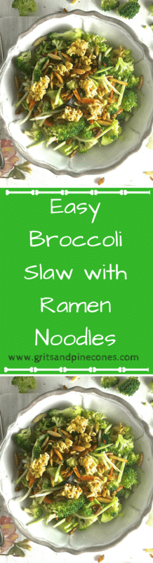 Easy Broccoli Slaw with Ramen Noodles is a delicious, crunchy, healthy slaw/salad made with raw broccoli, toasted sunflower seeds, almonds, and ramen noodles. www.gritsandpinecones.com