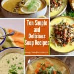 Pinterest pin for a roundup of ten soup recipes.