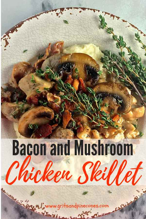 Bacon and Mushroom Skillet Chicken is a simple dish! This skillet chicken thighs recipe is quick, it's easy, you only have to use one pan, and it's delicious. Plus, not only is it great for busy weeknight family dinners, it's perfect company fare too! And, the best part, you can have it on the table in less than 30 minutes. #gritsandpinecones, #easychickenrecipes, #chickenrecipes, #chicken, #dinner, #dinnerrecipes, #easydinner, #easyrecipe, #comfortfood