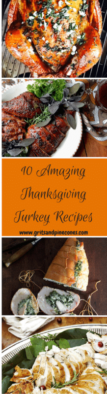 Gobble, Gobble! It is all about the turkey! Check out these Ten Amazing Thanksgiving Turkey recipes. All recipes include easy step-by-step directions to make sure that this year's turkey is the star of the show! www.gritsandpinecones.com