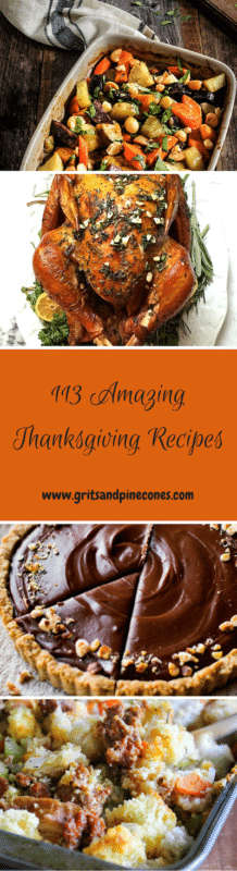Thanksgiving is the top food-related holiday in this country. Check out these 113 amazing recipes and pull off the most amazing Thanksgiving feast ever! www.gritsandpinecones.com