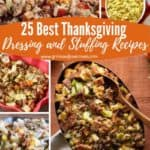 Pinterest pin for a collage of five images of dressing and stuffing for Thanksgiving.