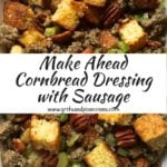 Make Ahead Cornbread Dressing with Sausage