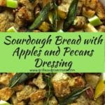 Sourdough Bread with Apples and Pecans Dressing