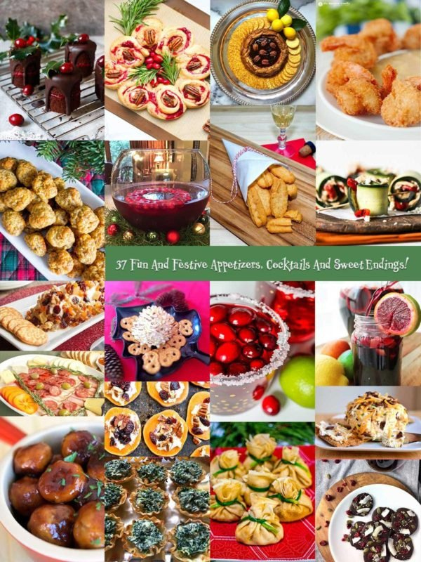 37 Fun and Festive Appetizers, Cocktails & Sweet Endings