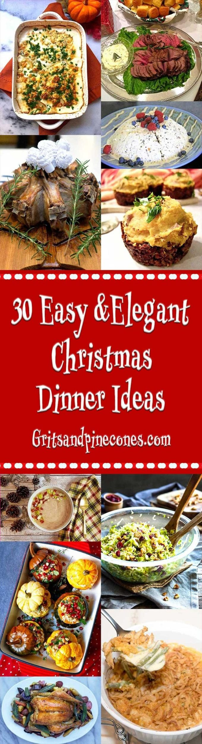 From appetizers to desserts and everything in between, these 30 Easy and Elegant Christmas Dinner Ideas are as special as the holidays!