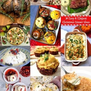 30 Easy And Elegant Christmas Dinner Ideas