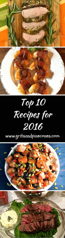 Top Ten Recipes for 2016 - Grits and Pinecones