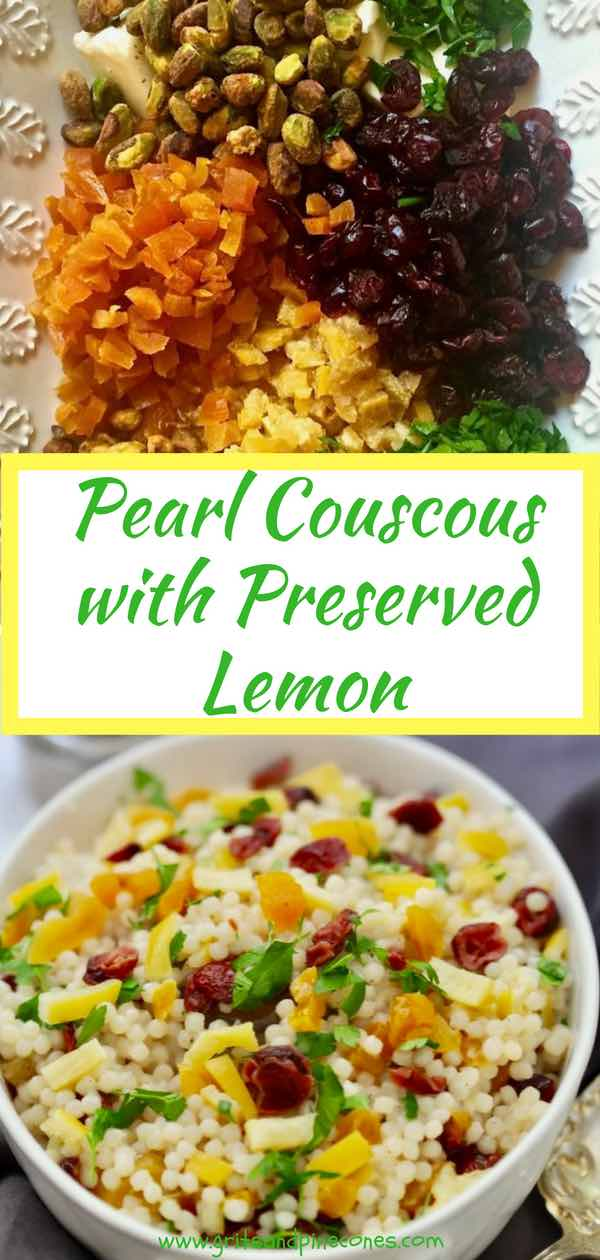 Pearl Couscous with Preserved Lemon is a bright lemony, healthy, pasta side-dish full of crunchy pistachios, bits of dried fruity apricots and cranberries, fresh parsley and the star of the show - preserved lemons.  And a bonus, Pearl Couscous with Preserved Lemon is healthy and easy, and only takes 15 minutes to prepare! #couscousrecipes, #pearlcouscousrecipes, #sidedishrecipes