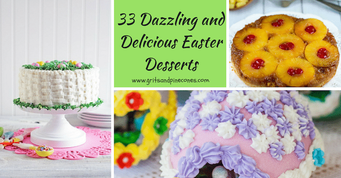 33 Dazzling and Delicious Easter Desserts