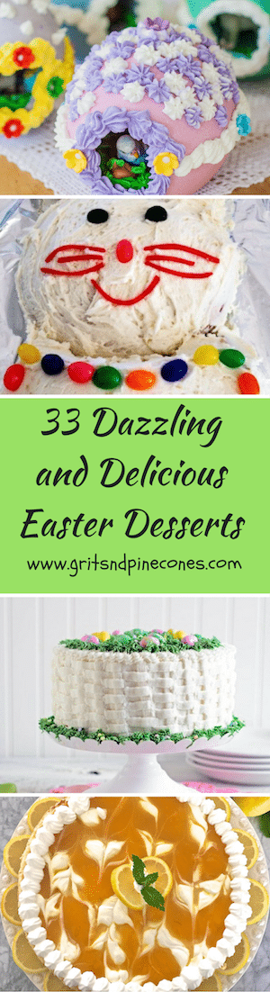 33 Dazzling, Decadent and Delicious Easter desserts which include the classics, new twists on old favorites, gluten-free, and vegan options.