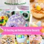 A collage of dazzling and delicious Easter desserts Pinterest pin.