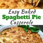 Easy Baked Spaghetti Pie Casserole Pinterest Pin