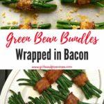 Green Bean Bundles wrapped in Bacon Pinterest pin.
