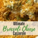 Ultimate Broccoli Cheese Casserole Pinterest pin