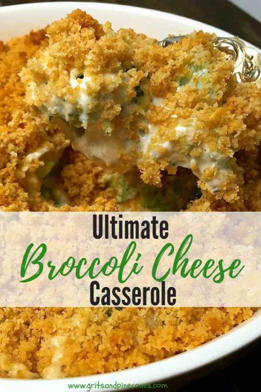 Ultimate Broccoli Cheese Casserole Pinterest pin