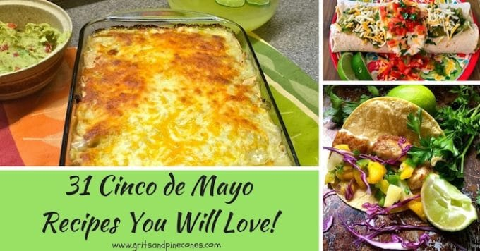 31 Cinco de Mayo Recipes You Will Love roundup of images for Cinco de Mayo post!