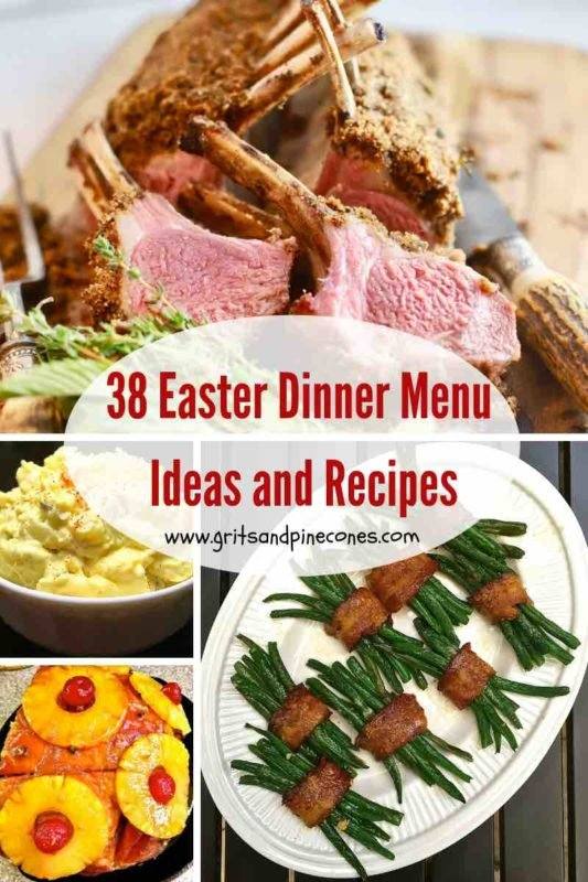 A roundup post of 38 Easter Dinner Menu Ideas and Recipes Pinterest Pin