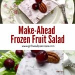 Make Ahead Frozen Fruit Salad Pinterest pin.