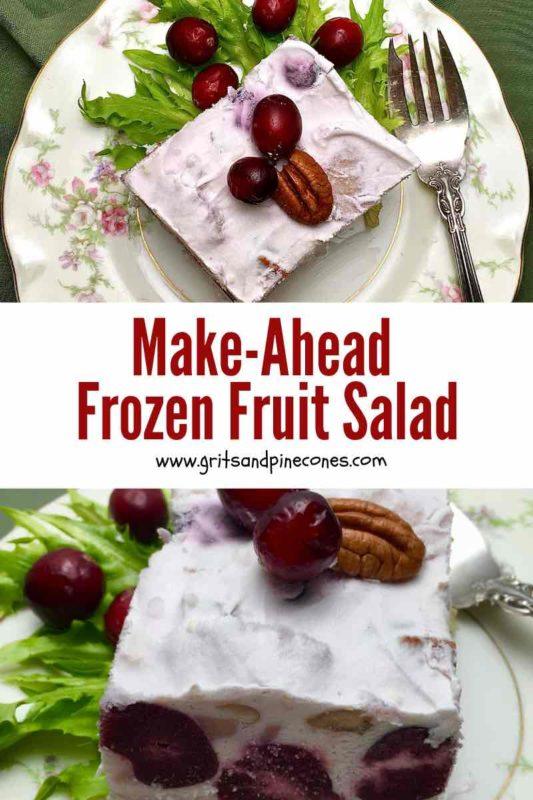 Make Ahead Frozen Fruit Salad Pinterest pin.