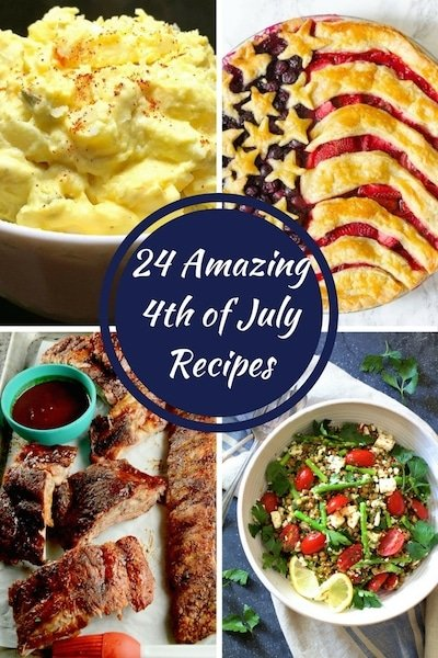 Twenty-Four Amazing 4th of July Recipes
