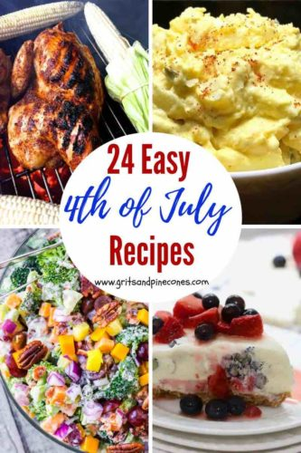 Pinterest pin for 24 easy 4th of July recipes showcasing grilled chicken, broccoli and potato salads and ice cream pie.