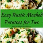 Easy Rustic Mashed Potatoes for Two