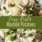 Pinterest pin for rustic mashed potatoes.