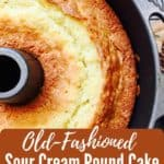 Pinterest pin for old fashioned pound cake.