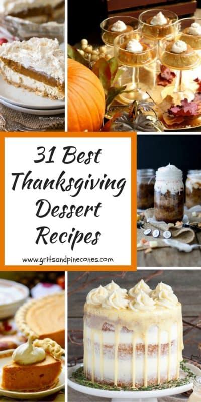 31 Best Thanksgiving Dessert Recipes Ever!