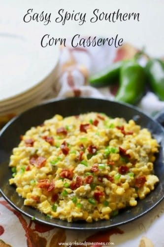 Easy Spicy Southern Corn Casserole