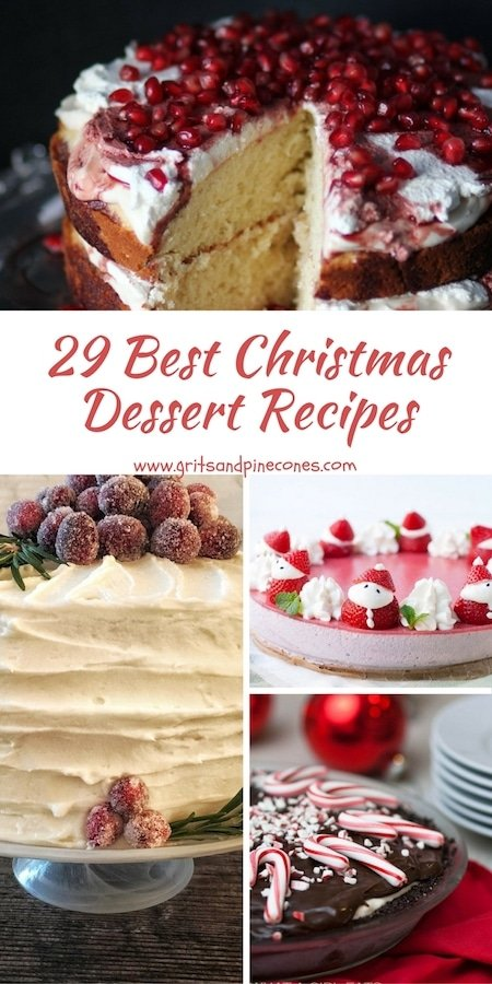 'Tis the season for decadent tidings and the sweetest of memories! Celebrate the holidays with this collection of 29 of the Best Christmas Dessert Recipes.  #christmasdesserts, #christmasrecipes, #christmasdessertrecipes, #christmasdessertseasy, #christmasdessertsparty, #christmascakerecipes, #christmasdessertsforkids, #fancychristmasdesserts, #christmasdessertscute, #christmasdessertscreative