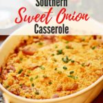 Southern Sweet Onion Casserole Pinterest Pin C