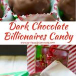Dark Chocolate Billionaires Candy