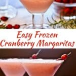 Easy Frozen Cranberry Margaritas - A Christmas Cocktail