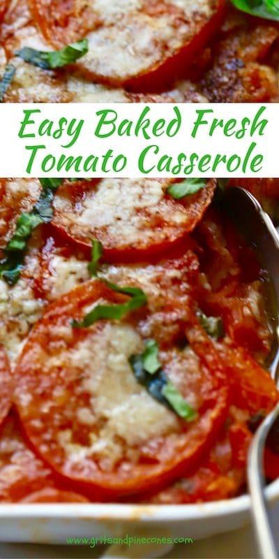 Easy Baked Fresh Tomato Casserole Pinterest Pin
