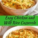 Easy Chicken and Wild Rice Casserole Pinterest