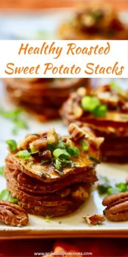 Healthy Roasted Sweet Potato Stacks Pinterest Pin