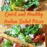 Quick and Healthy Italian Salad Pizza Pinterest